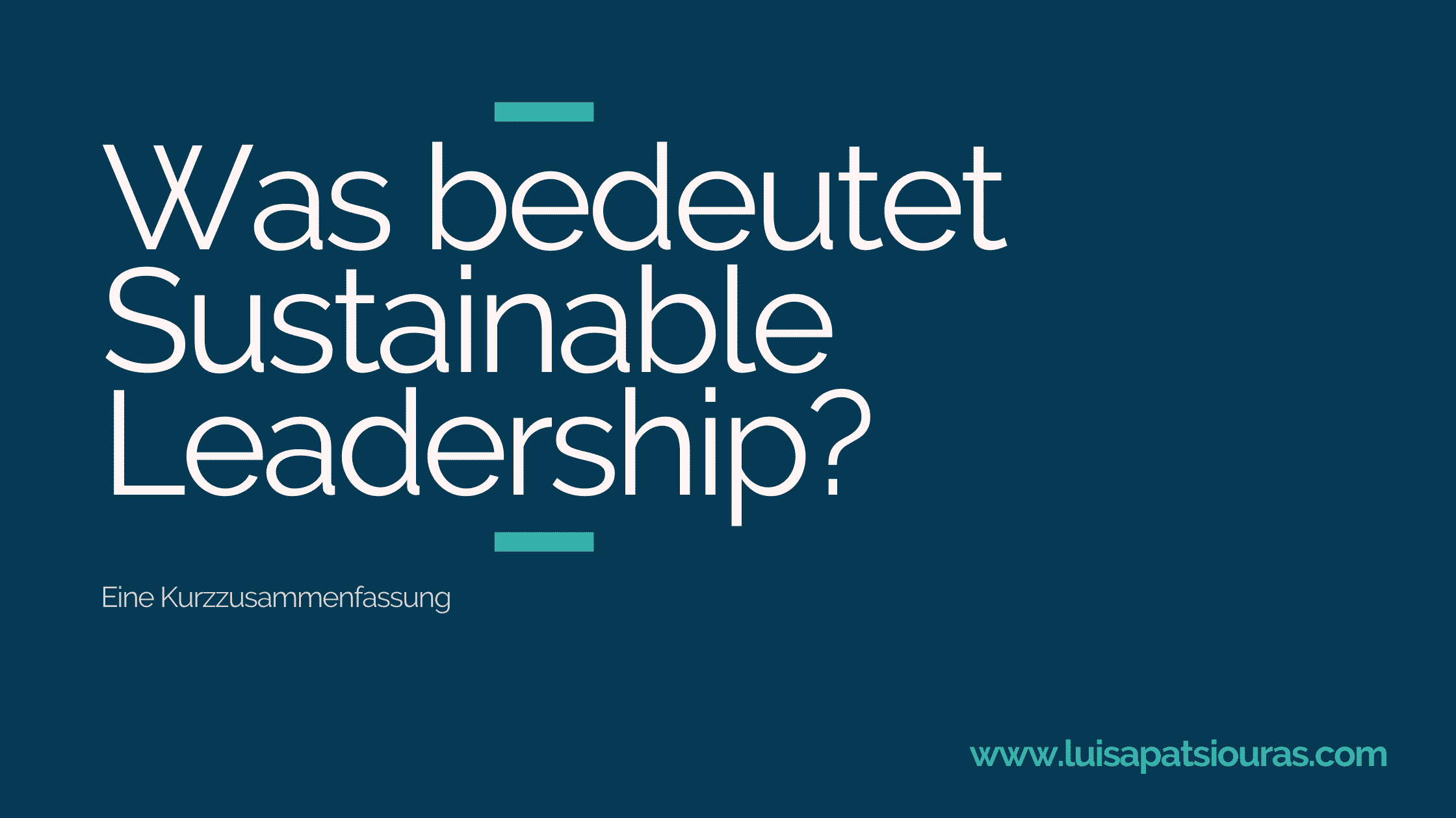 Was bedeutet Sustainable Leadership?